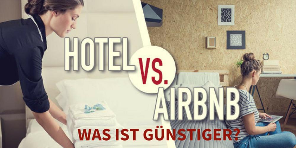 Airbnb oder Hotels: Was ist günstiger?